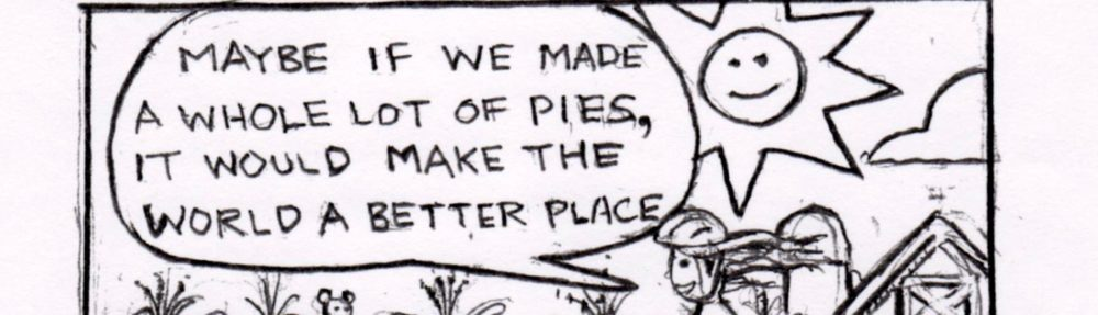The World Needs More Pie